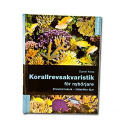 Korallrevsakvaristik för nybörjare